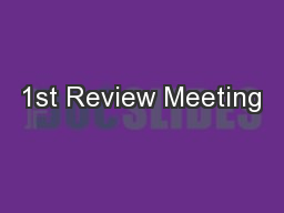 1st Review Meeting