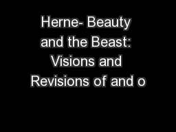 Herne- Beauty and the Beast: Visions and Revisions of and o