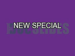 NEW SPECIAL