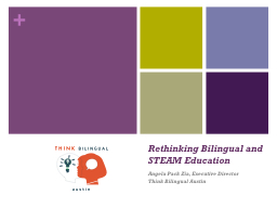 Rethinking Bilingual and STEAM Education