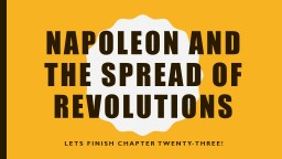 Napoleon and the Spread of Revolutions