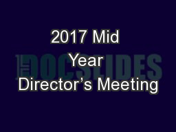 2017 Mid Year Director's Meeting