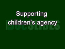 Supporting children's agency