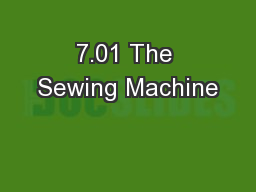7.01 The Sewing Machine