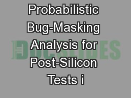 Probabilistic Bug-Masking Analysis for Post-Silicon Tests i