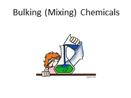 Bulking (Mixing) Chemicals