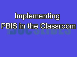 Implementing PBIS in the Classroom