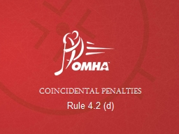 COINCIDENTAL PENALTIES