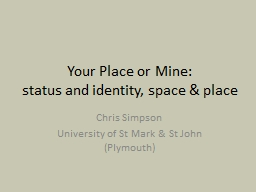 Your Place or Mine: PowerPoint PPT Presentation