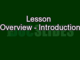 Lesson Overview - Introduction