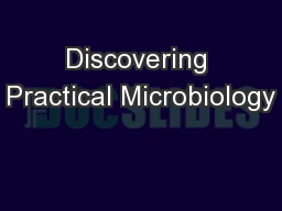 Discovering Practical Microbiology