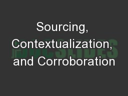 Sourcing, Contextualization, and Corroboration