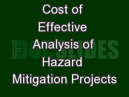Cost of Effective Analysis of Hazard Mitigation Projects