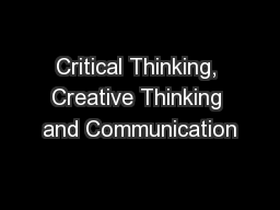 Critical Thinking, Creative Thinking and Communication