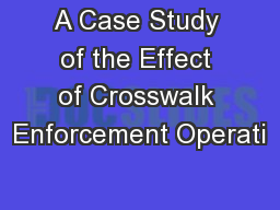 A Case Study of the Effect of Crosswalk Enforcement Operati