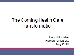The Coming Health Care Transformation