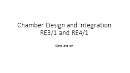 Chamber Design and Integration