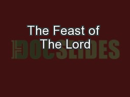 The Feast of The Lord PowerPoint PPT Presentation