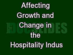 Forces Affecting Growth and Change in the Hospitality Indus
