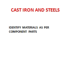 CAST IRON AND STEELS