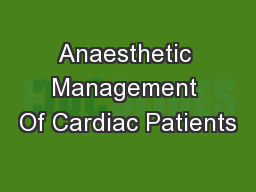 Anaesthetic Management Of Cardiac Patients