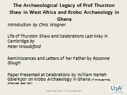 The Archaeological Legacy of Prof Thurston Shaw in West Afr