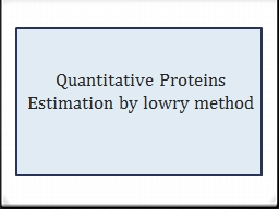 Quantitative Proteins Estimation by