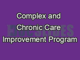 Complex and Chronic Care Improvement Program