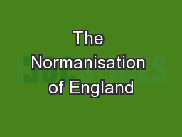 The Normanisation of England PowerPoint PPT Presentation