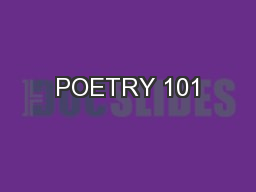 POETRY 101 PowerPoint PPT Presentation