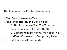 The Failure of the Puritan Community