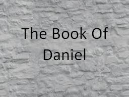 The Book Of Daniel PowerPoint PPT Presentation