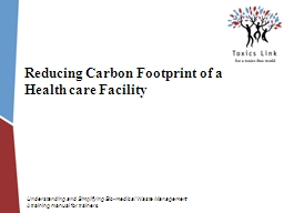 Reducing Carbon Footprint of a Health care Facility