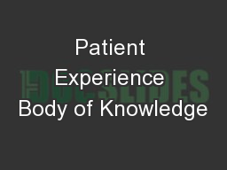 Patient Experience Body of Knowledge
