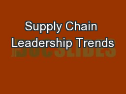 Supply Chain Leadership Trends