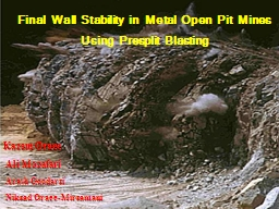 Final Wall Stability in Metal Open Pit Mines Using Presplit