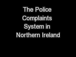The Police Complaints System in Northern Ireland