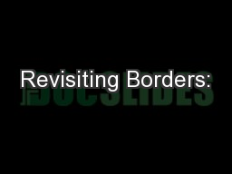 Revisiting Borders: