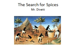 The Search for Spices PowerPoint PPT Presentation