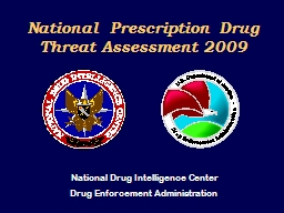 National  Prescription Drug Threat Assessment 2009 PowerPoint PPT Presentation