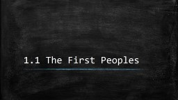 1.1 The First Peoples