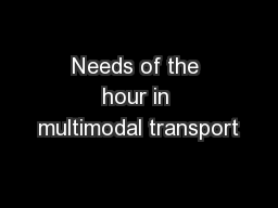 Needs of the hour in multimodal transport