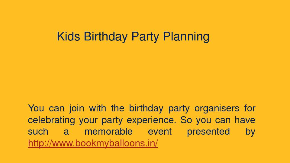 Kids Birthday Party Planning