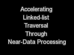 Accelerating Linked-list Traversal Through Near-Data Processing