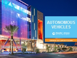 AUTONOMOUS VEHICLES ECONOMIC DEVELOPMENT DIVISION PowerPoint PPT Presentation
