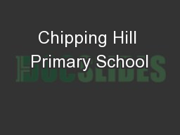 Chipping Hill Primary School