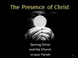 The Presence of Christ Serving Christ