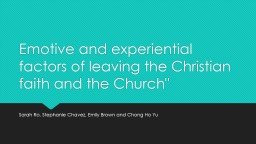 Emotive and experiential factors of leaving the Christian faith and the