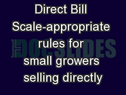 The Farm Direct Bill Scale-appropriate rules for small growers selling directly