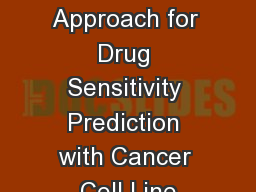 A Statistical Learning Approach for Drug Sensitivity Prediction with Cancer Cell Line